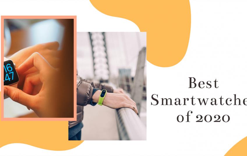 Best Smartwatches of 2020